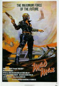 Fig. 1: Plakaten til den første Mad Max-film fra 1979, som blev en overraskende kæmpesucces.